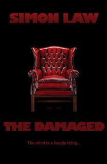 Horrorscreams Videovault: BOOK REVIEW: DAMAGED by Simon David Law  Plot:  Th...