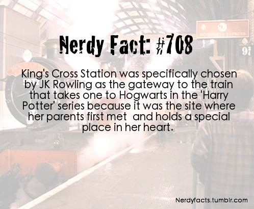 Nerdy fact 708 Harry Potter Kings Cross stations J K Rowling