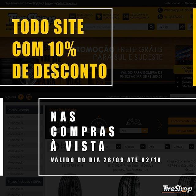 zpr PROMOÇÃO!!! TODO SITE COM 10% DE DESCONTO 😱😱😱 FRETE GRÁTIS PARA SUL E SUDESTE! 😍  Acesse o nosso site e confira: www.TireShop.com.br  Whats: (41) 9658-4597 📱 Telefone: (41) 3317-2251 📞  #TireShop #Ecommerce #Pneus #Carros #Carro #Pneu #ecommercebrasil #ecommercewebsite #lojaonline #lojavirtual #curitiba #brasil #Molas #Tapetes #Mola #Tapete #Rodas #Roda #PR #SP #SC #Desconto #Promoção #Promocao #10% #Descontos #FreteGrátis #FreteGratis #Frete 👏