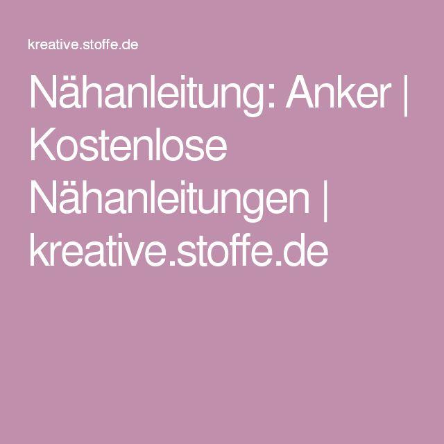 Nähanleitung: Anker | Kostenlose Nähanleitungen | kreative.stoffe.de