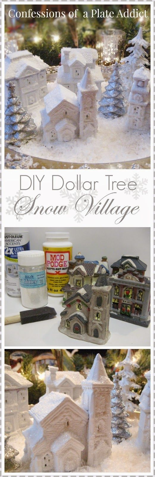 CONFESSIONS OF A PLATE ADDICT: Last Minute Christmas...DIY Dollar Tree Snow Village