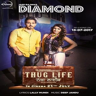 Download Diamond Thug Life Mp3 Song Jass Bajwa Music Deep Jandu – djlvi.com