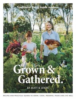 Grown & Gathered   Benn's Books