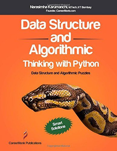 data structure and algorithmic thinking with python data structure and algorithmic puzzles by narasimha karumanchi