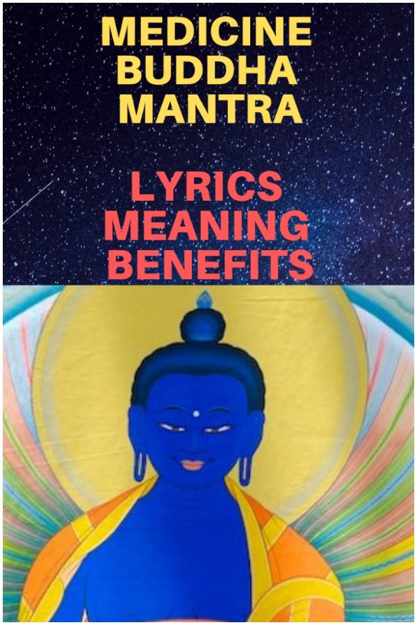 Medicine Buddha Mantra - Bhaisajyaguru: Lyrics, Meaning