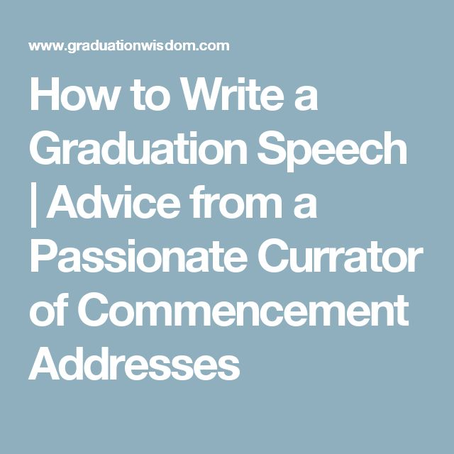 how to write a speech for graduation Student commencement speeches, 2014 submitted by: austin ward, senior media editor in a desperate moment of procrastination while i was writing my ba but as graduation approached.