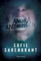 Andra andningen - Sofie Sarenbrant - Inbunden (9789175370125) - Böcker - CDON.COM