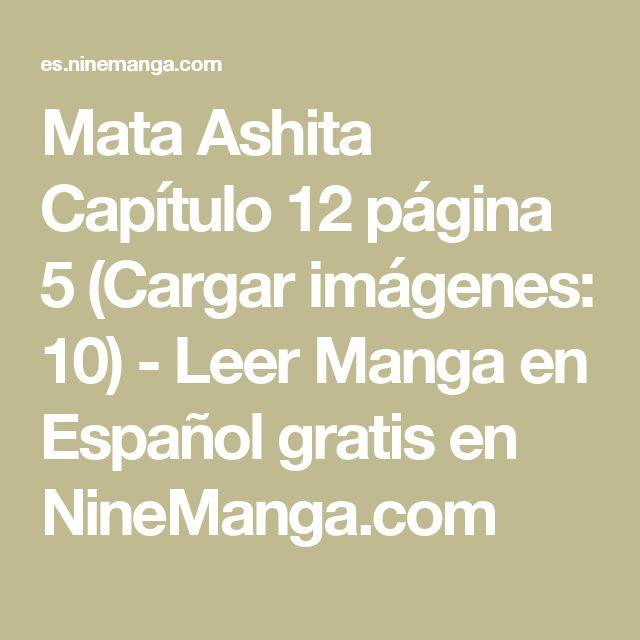 Mata Ashita Capítulo 12 página 5 (Cargar imágenes: 10) - Leer Manga en Español gratis en NineManga.com