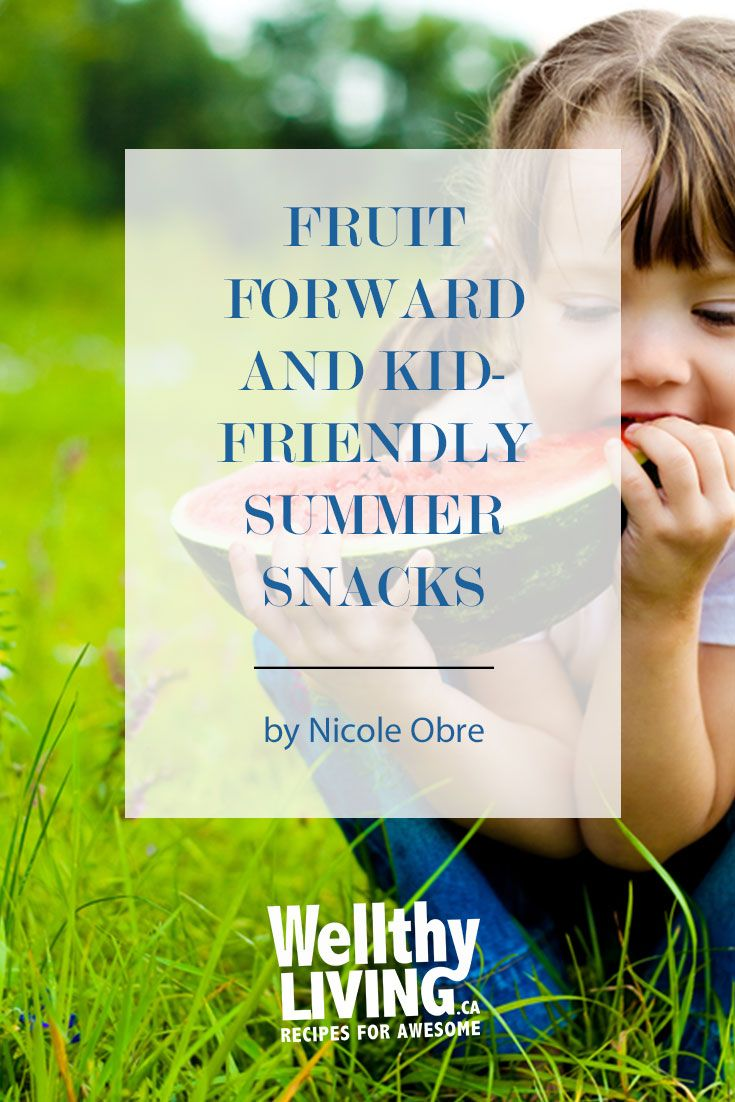 Kids tend to resist eating the same thing over and over so I'm getting creative with my snacking ideas. Here are a few of my favourite fruit forward and kid-friendly summer snacks.   Click to read more, or pin and save for later!