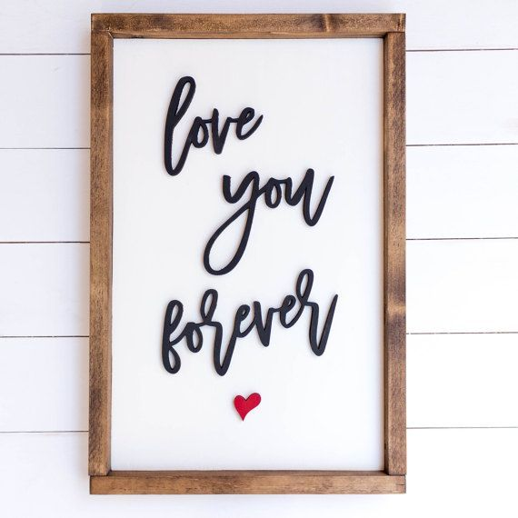 Love you forever wood sign / wood signs about love / gifts
