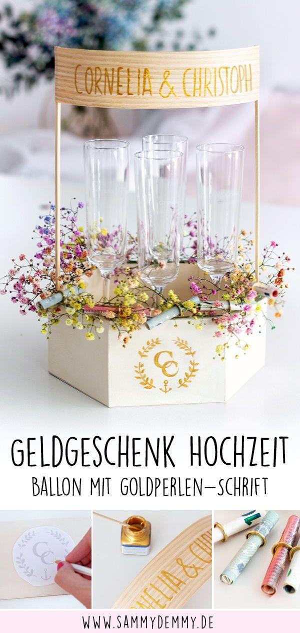 Geldgeschenk Ideen zur Hochzeit: DIY Ballon & gravierte Sektgläser