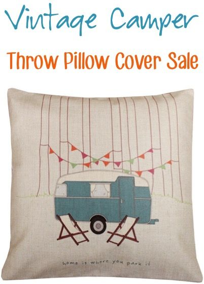 Cute Throw Pillow Covers : CUTE Vintage Camper Throw Pillow Cover! Home is Where you Park It! Budget Home Decor ...