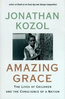 Amazing grace jonathan kozol essays