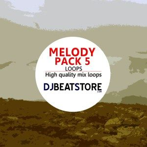 melody pack 5 for sale on djbeatstore  http://djbeatstore.com/product/melody-pack-5-high-quality-mix-loops-9-loops/