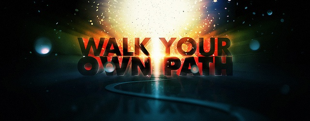 Walk Your Own Path by sickdesigner, via Flickr