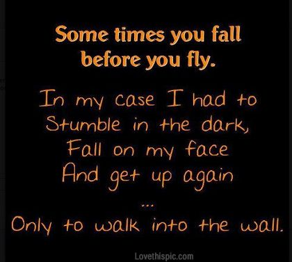 Sometimes You Fall Pictures, Photos, and Images for Facebook, Tumblr, Pinterest, and Twitter