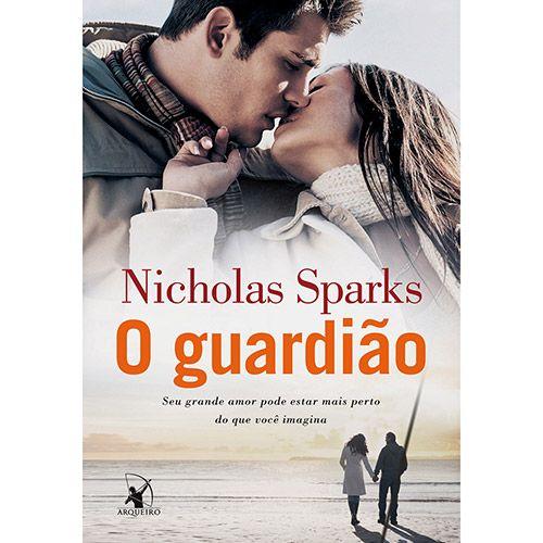 O guardião de Nicholas Sparks