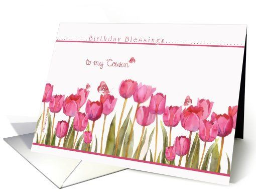 to my cousin, birthday blessings, christian birthday card, tulips card