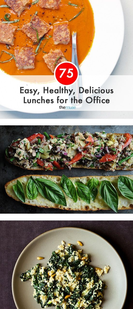 75 Easy, Healthy, Delicious Lunches for the Office