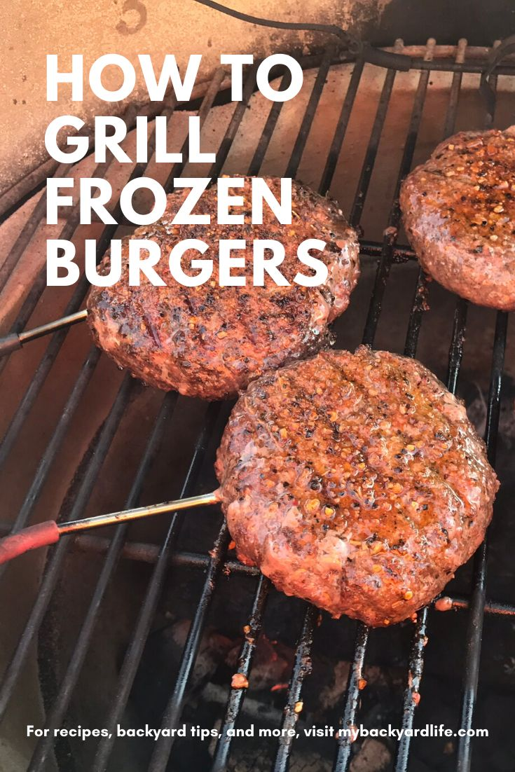 How to Grill Frozen Burgers (And How to Easily Get Them ...