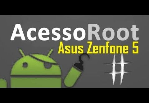 DOWNLOAD: Como fazer [ ROOT ] no Asus Zenfone 5