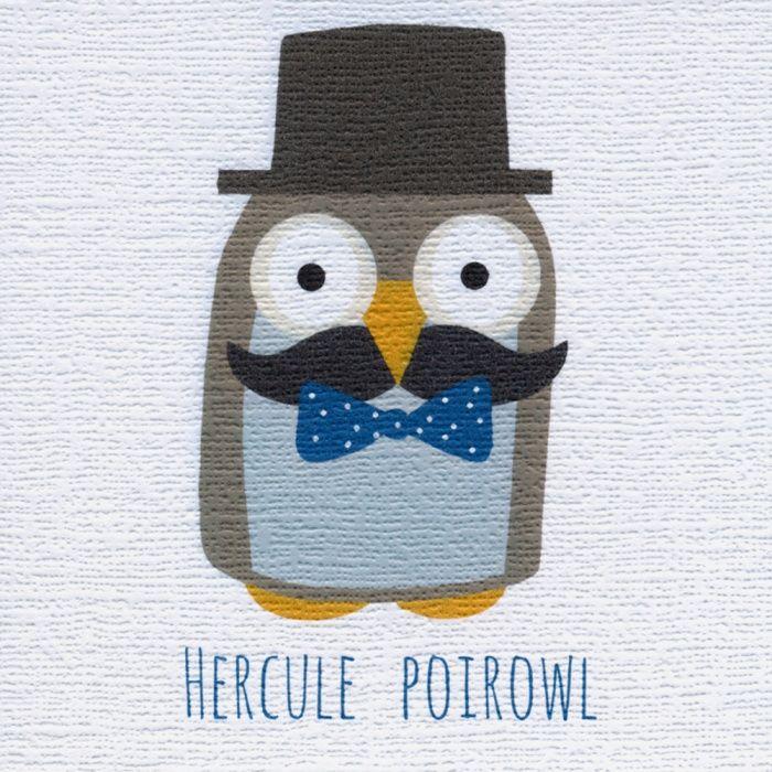 """Hercule Poirowl"" if Sherlock Howlmes can't crack it perhaps you could send in Hercule Poirowl. Blank inside for a mystery message"