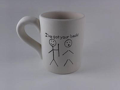 awesome mug!  Etsy listing at https://www.etsy.com/listing/154177513/ive-got-your-back-friendship-mug-coffee