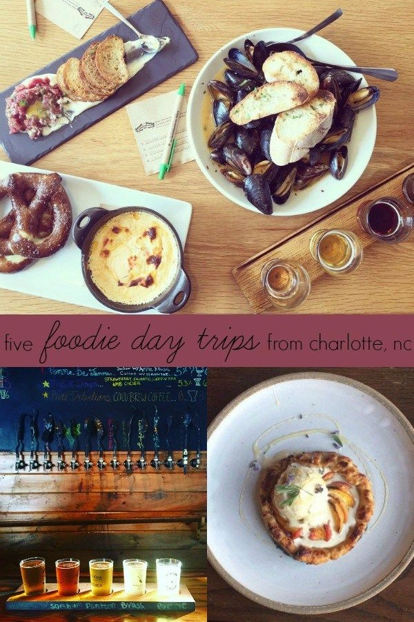 Five Foodie Day Trips From Charlotte Exploring Charlotte North