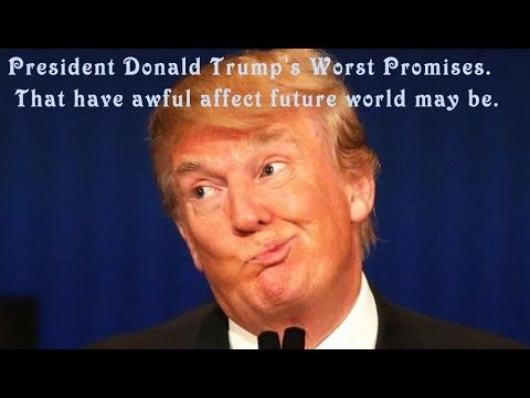 President Donald Trump's Worst Promises. That have awful affect future world may be. Election night      election hillary clinton' boycotting hillary clinton's 28th amendment who should i vote for? trump vs hillary hillary vs trump politics tax policies donald trump election 2016 hillary clinton https://youtu.be/uo-7ismwai0 d.c new york laguardia airport trump taiwanese animators next media animation nma japan vs china china vs japan japan and china trade barbs china and japan trade blame…