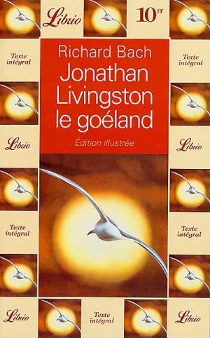 JONATHAN LIVINGSTON LE GOELAND, BACH RICHARD