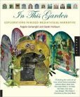 In This Garden: Exploration in Mixed-Media Visual Narrative