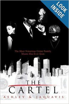 The Cartel (Urban Books) by Ashley and Jaquavis.  Cover image from amazon.com.  Click the cover image to check out or request the Douglass Branch Urban Fiction kindle.