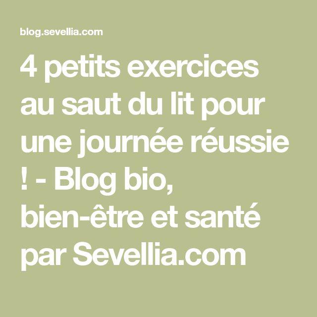 4 petits exercices au saut du lit pour une journée réussie ! - Blog bio, bien-être et santé par Sevellia.com