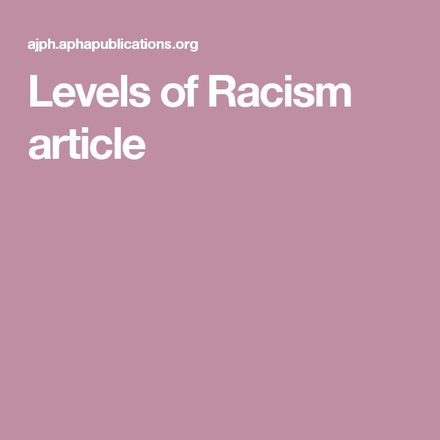 Levels of Racism article