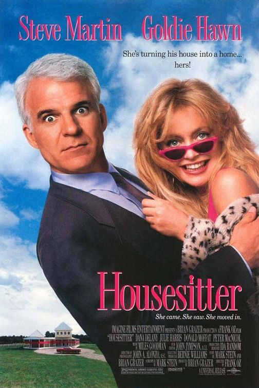 Housesitter (1992) Con artist Gwen moves into Newton's empty house without his knowledge, and begins setting up house posing as his new wife.