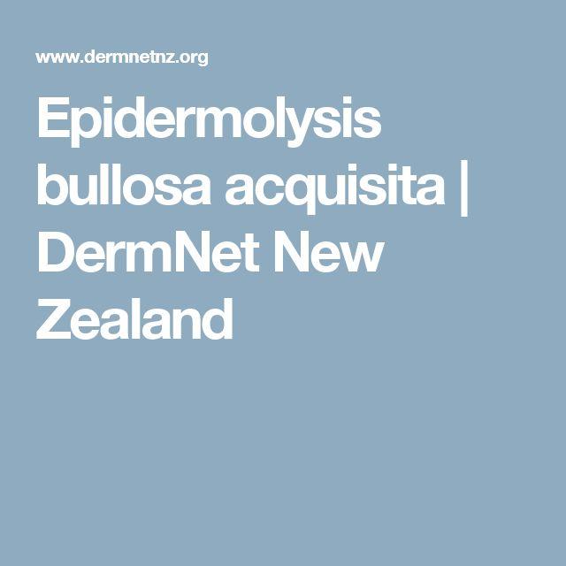 Epidermolysis bullosa acquisita | DermNet New Zealand