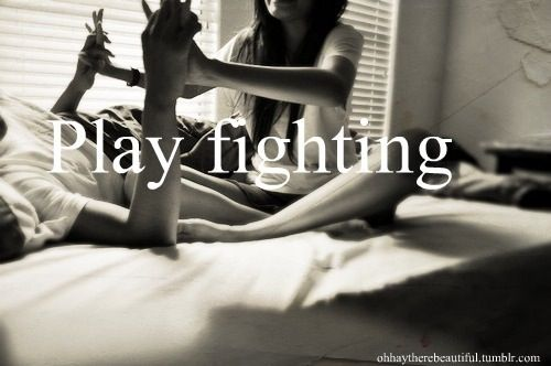Play fighting | Quotes | Pinterest | Lost, Plays and Wells