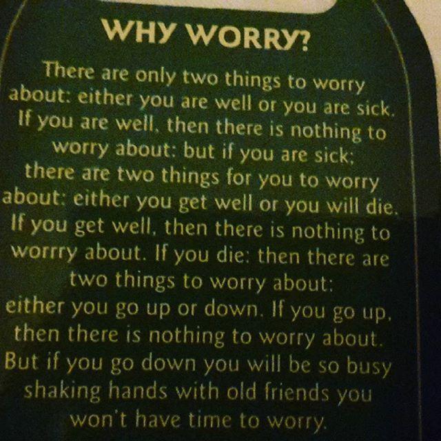 Why worry?  #oncesaid #ireland🍀 #january2017👣
