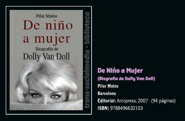 DE NIÑO A MUJER, biografía de Dolly Van Doll.