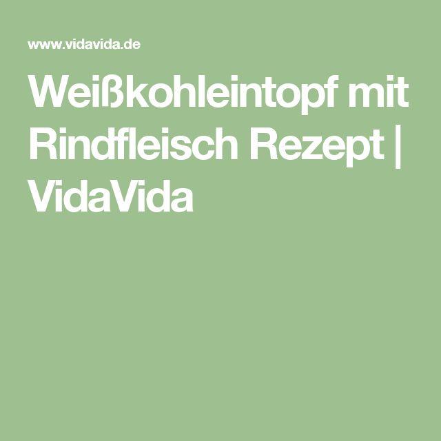 Weißkohleintopf mit Rindfleisch Rezept | VidaVida