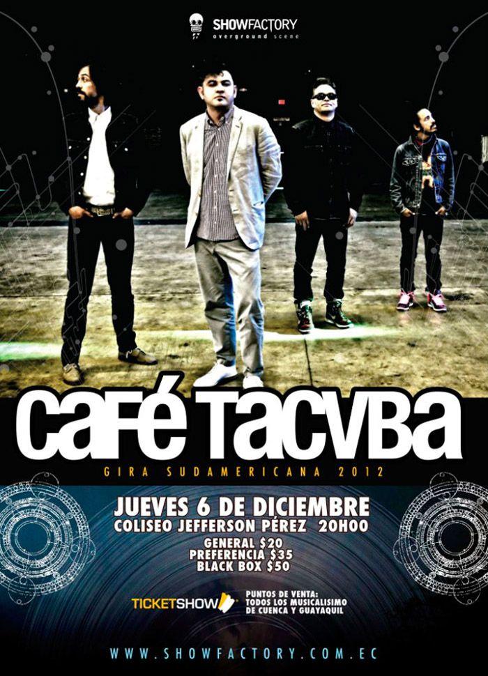 Café Tacvba - Cuenca 2012