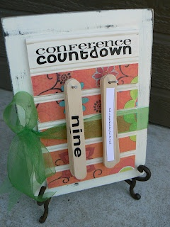Way to prepare for conference. She made this craft (begins counting down from 15). Then 15 days before conference starts, do one of the activities (she actually printed them out and glued to back of stick). Neat idea. Super fast and fun things (ex. sings song, scavenger hung, read story, etc.)