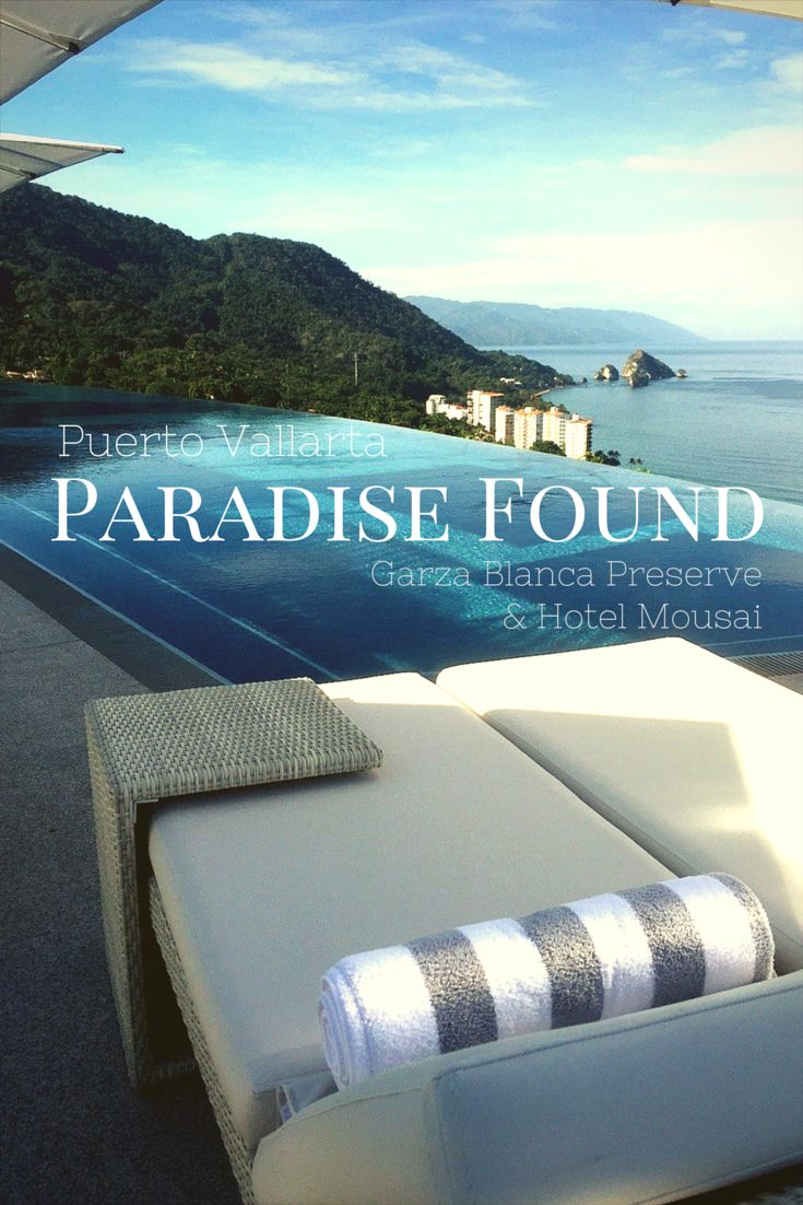 Paradise Found in Puerto Vallarta with Garza Blanca Preserve and Hotel Mousai