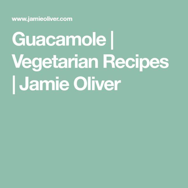 Guacamole | Vegetarian Recipes | Jamie Oliver