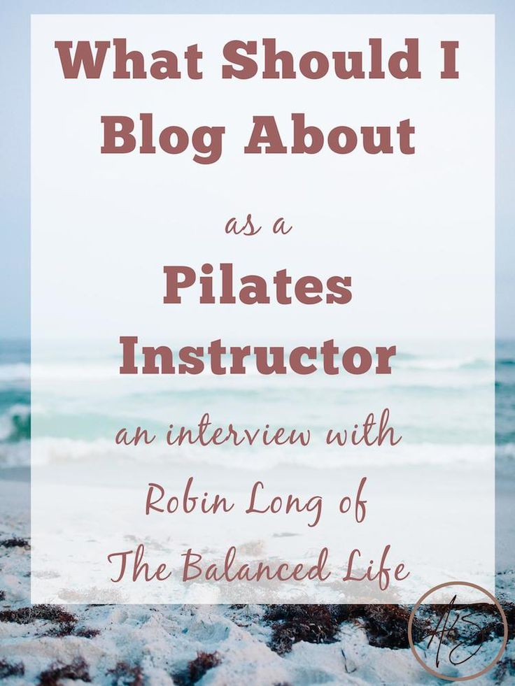 Wondering what to blog about as a fitness instructor? Pilates instructor Robin Long is sharing her best tips for using your blog to connect with your audience and grow your business!