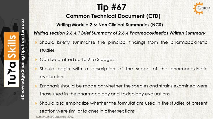 #TuraSkills shares tip for writing # 2.6.4 Pharmacokinetic written summary # 2.6.4.1 Brief summary # Module 2.6 # Non Clinical Summaries # CTD Summary  #Common Technical Documents # CTD #Regulatory Writing #Medical writing