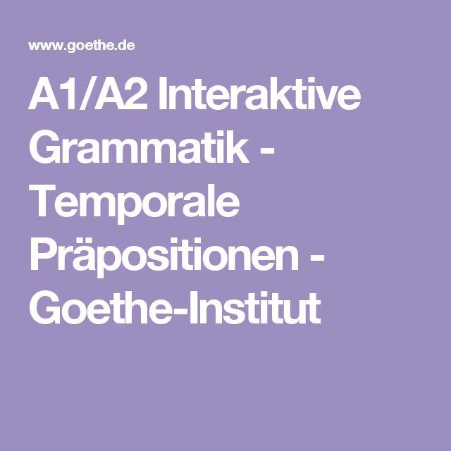 a1 a2 interaktive grammatik temporale pr positionen goethe institut a2 tipps. Black Bedroom Furniture Sets. Home Design Ideas