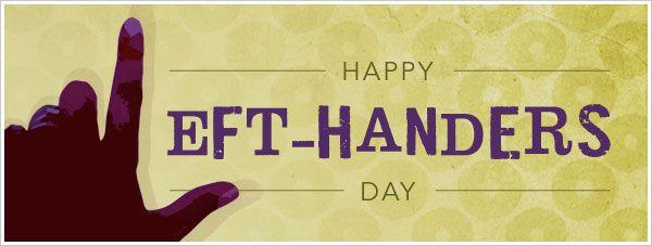 left handers day | National Left-Handed Day | Facebook
