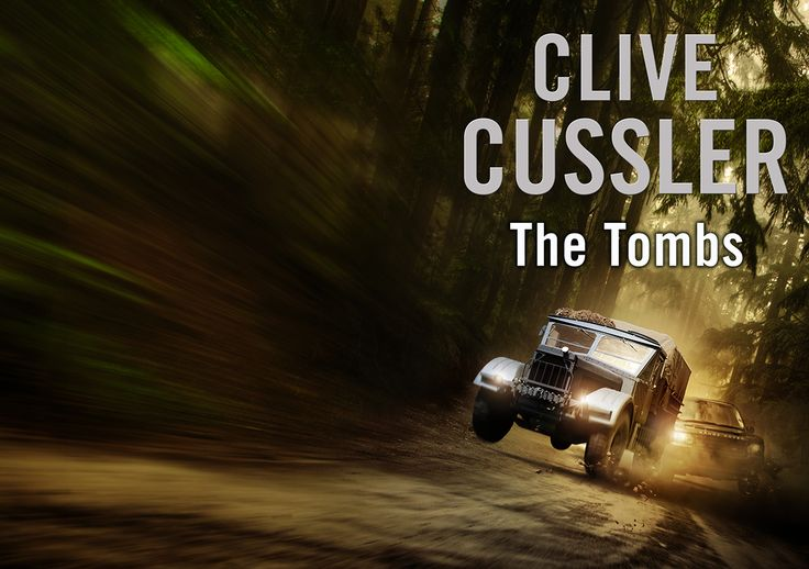 The Tombs (A Fargo Adventure #4) by Clive Cussler (2012, CD, Unabridged)
