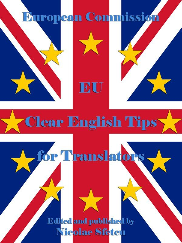 EU Clear English Tips for Translators  Here are some tips to help translators avoid copying structure and wording from other languages that would be awkward in English.   They should be useful to non-native speakers, but may serve as handy reminders for native speakers too.  Digital edition (EPUB, Kindle, PDF): http://www.setthings.com/e-books/eu-clear-english-tips-translators/